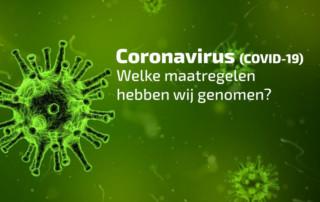 Coronavirus (COVID-19) Welke maatregelen hebben wij genomen?